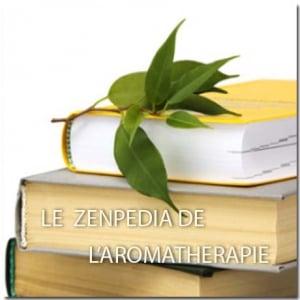 L'AROMA-PEDIA, l'aromathérapie de A à Z